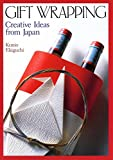 Ekiguchi, Kunio: Gift Wrapping: Creative Ideas from Japan