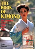 Yamanaka, Norio: The Book of Kimono