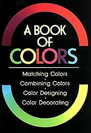 A Book of Colors by Shigenobu Kobayashi