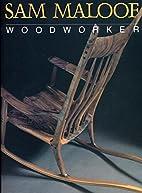 Sam Maloof, Woodworker by Sam Maloof