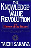 Taichi Sakaiya: The Knowledge-Value Revolution, Or, a History of the Future