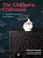 The Unknown Craftsman: A Japanese Insight…