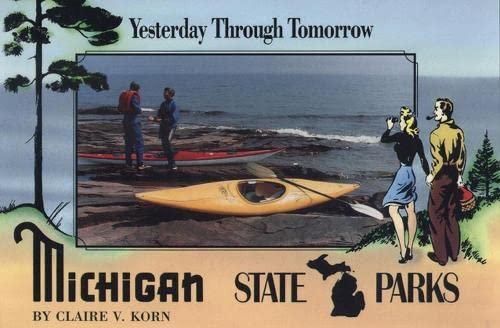 michigan-state-parks-yesterday-through-tomorrow