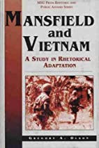 Mansfield and Vietnam: A Study in Rhetorical…