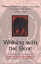 Walking with the Bear: Selected and New…