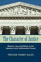The character of justice : rhetoric, law,…