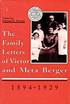 The Family Letters of Victor and Meta Berger…