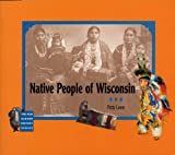 Loew, Patty: Native People of Wisconsin