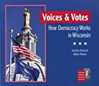 Voices & Votes: How Democracy Works in…