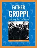 Father Groppi: Marching for Civil Rights…