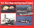 U.S. Navy Ships and Coast Guard Cutters…