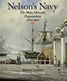 Lavery, Brian: Nelson's Navy: The Ships, Men and Organization, 1793-1815