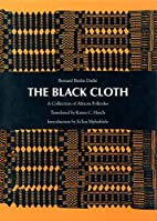 The Black Cloth: A Collection of African…