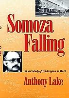 Somoza Falling: A Case Study of Washington…