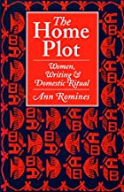The home plot : women, writing & domestic…