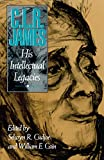 Cudjoe, Selwyn Reginald: C.L.R. James: His Intellectual Legacies