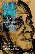 C.L.R. James: His Intellectual Legacies by…