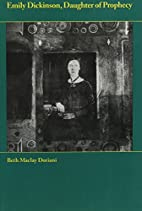 Emily Dickinson: Daughter of Prophecy by…