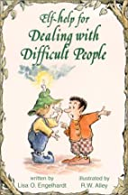 Help for Dealing with Difficult People (Elf…