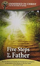Five Steps to the Father: The Five Phases of…