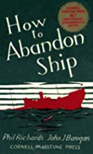 How to Abandon Ship by Phil Richards