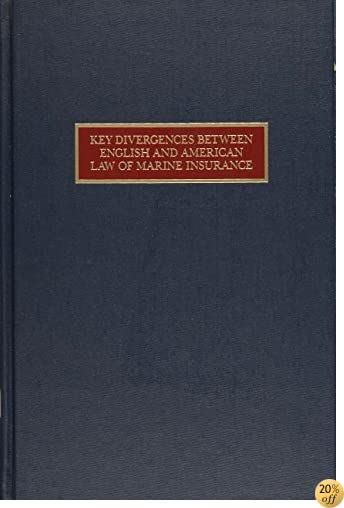 TKey Divergences Between English and American Law of Marine Insurance: A Comparative Study