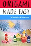 Kasahara, Kunihiko: Origami Made Easy