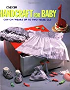 Handcraft for Baby: Cotton Wares Up to Two…