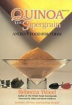 Quinoa the Supergrain: Ancient Food for…