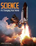 Martin, Paul D.: Science It's Changing Your World: It's Changing Your World