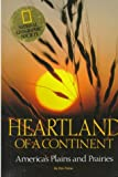 Fisher, Ron: Heartland of a Continent: America's Plains and Prairies