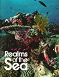 National Geographic Society: Realms of the Sea