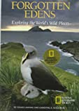 Lanting, Frans: Forgotten Edens: Exploring the World's Wild Places