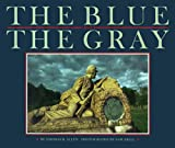 Allen, Thomas B.: The Blue and the Gray