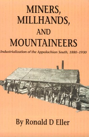 miners-millhands-mountaineers-industrialization-appalachian-south-twentieth-century-america-series