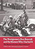 Robinson, Joann: Montgomery Bus Boycott and the Women Who Started It
