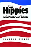 Miller, Timothy: The Hippies and American Values