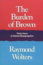The burden of Brown : thirty years of school…