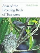 Atlas of the Breeding Birds of Tennessee by…