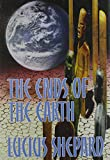 Shepard, Lucius: The Ends of the Earth: 14 Stories
