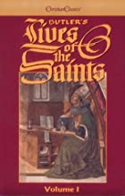 Butler's Lives of the Saints, Vol. 4:…