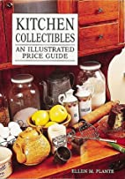 Kitchen Collectibles: An Illustrated Price…