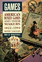 Games American Boxed GAmes and Their Makers…