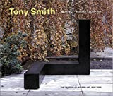 Keenen, John: Tony Smith: Architect, Painter, Sculptor