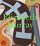 Storr, Robert: Elizabeth Murray