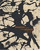 Drawing from the Modern : 1945-1975 by Gary…