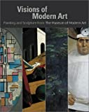 Elderfield, John: Visions of Modern Art : Painting and Sculpture from the Museum of Modern Art