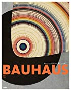 Bauhaus 1919-1933 by Barry Bergdoll