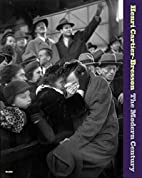 Henri Cartier-Bresson: The Modern Century by…