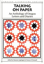 Talking on Paper (Oregon Literature Series…